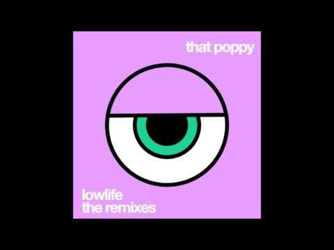 That Poppy - Lowlife (Ori Remix)