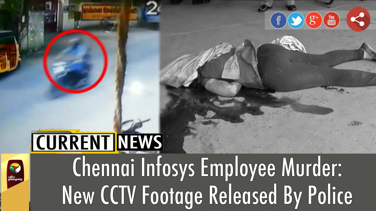 new cctv footage released of chennai infosys employee