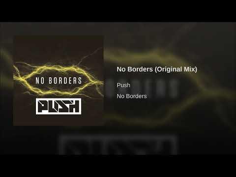 Push - No Borders [Short Edit]