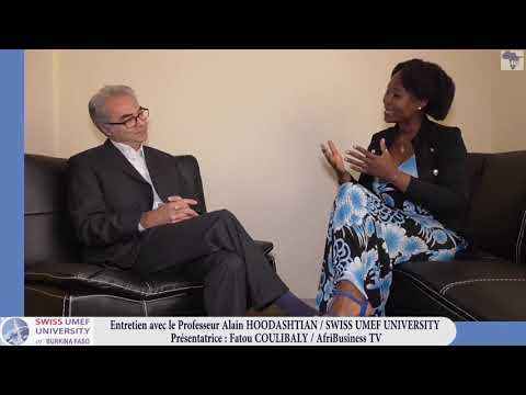 AFRIBUSINESS TV / ENTRETIEN SUR SWISS UMEF UNIVERSITY OF BURKINA