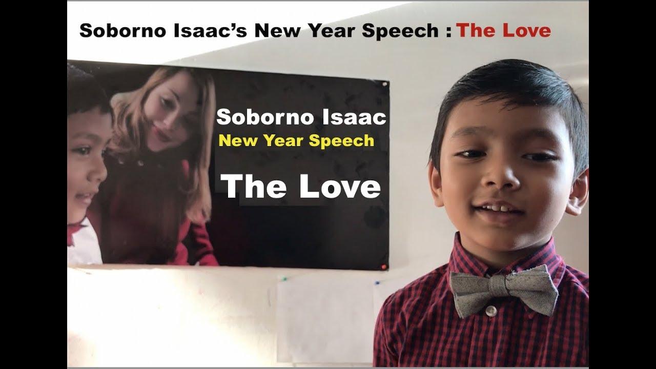 Soborno Isaac's New Year Speech : The Love