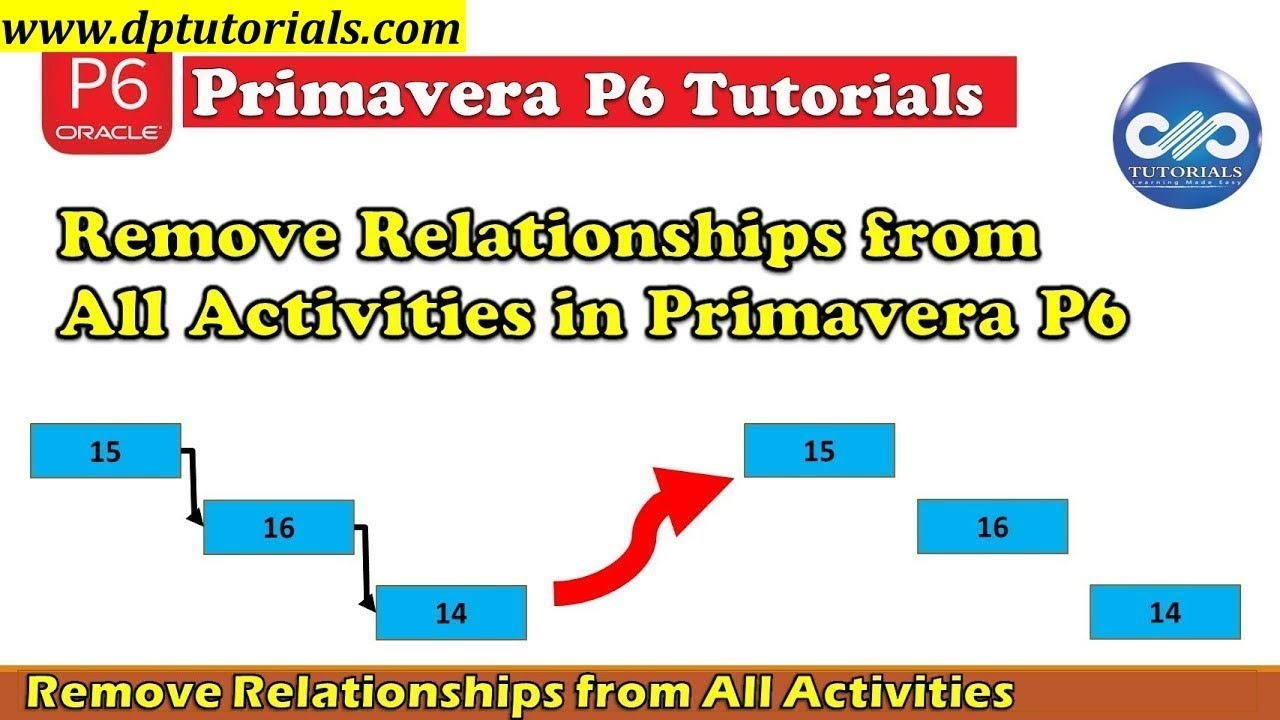Remove relationships from all activities in primavera p6 in an remove relationships from all activities in primavera p6 in an easier way dptutorials baditri Image collections
