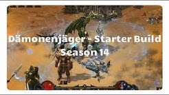 Diablo 3: Dämonenjäger Starter Build (Season 14, Marodeur Set)