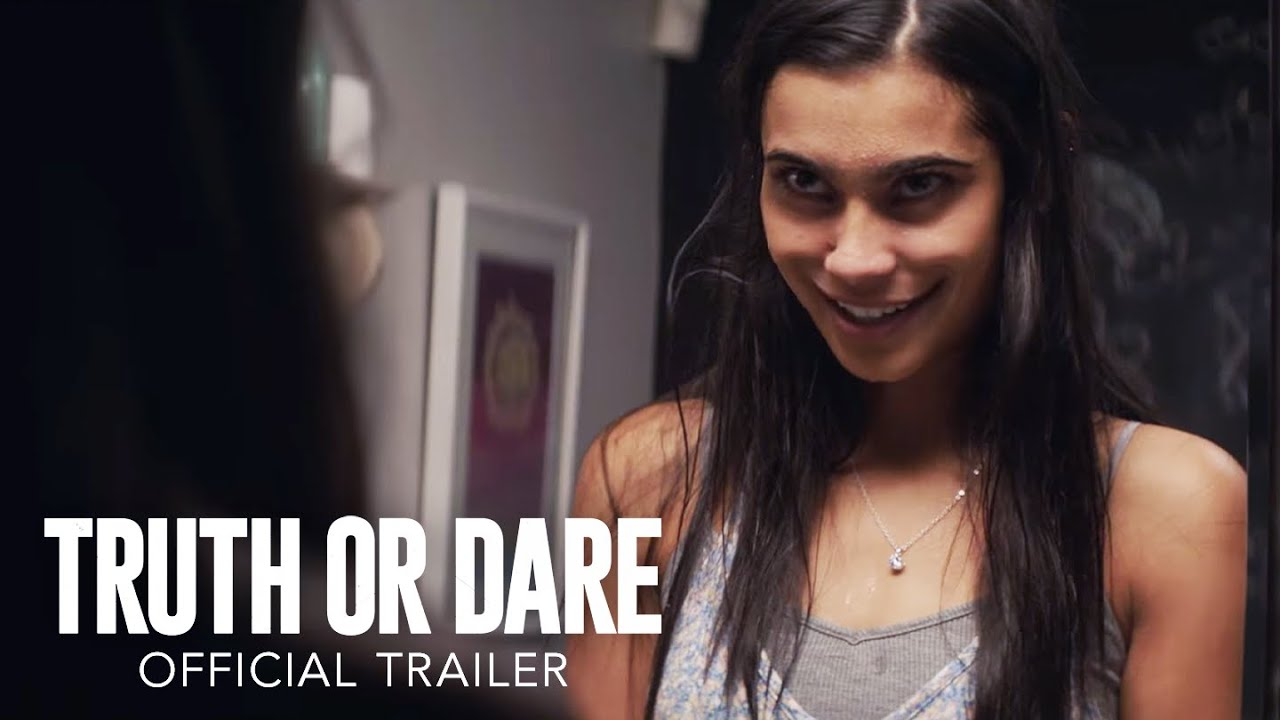 Blumhouses Truth Or Dare Official Trailer Hd