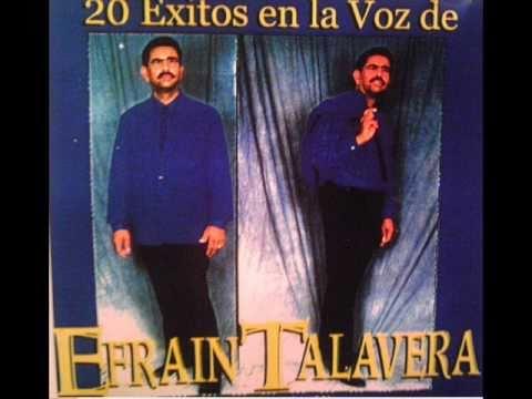 Efrain Talavera- Portate Bien