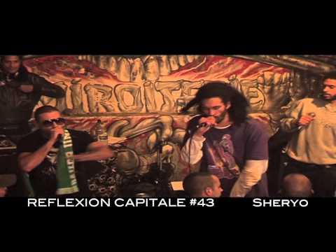 SHERYO - RÉFLEXION CAPITALE - OFFICIAL REPORT #43 - LA MIROITERIE
