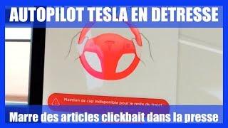 Tesla Autopilot En Détresse - Marre Du Clickbait
