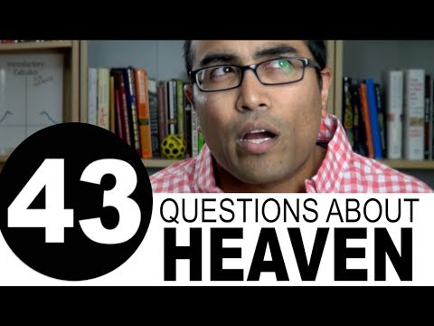 43 Questions About Heaven