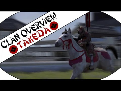 TAKEDA CLAN OVERVIEW - Total War: Shogun 2!