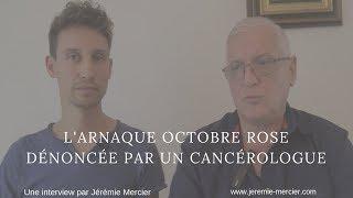 L'arnaque Octobre Rose dénoncée par un cancérologue