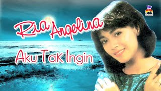 Ria Angelina - Aku Tak Ingin (Official Lyric Video).mp3