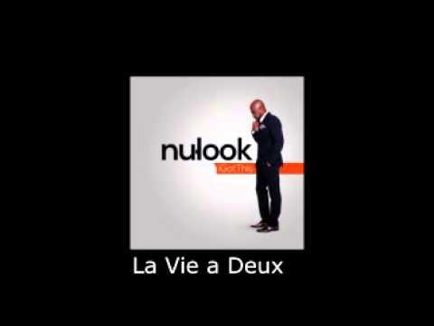 La Vie a Deux  Nu Look