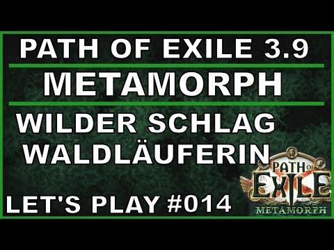 PATH OF EXILE Metamorph - Liga #014 Wilder Schlag Waldläuferin [ deutsch / german / POE ]