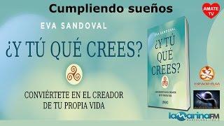 Eva Sandoval - Crea tu vida, cumple tus sueños - Espacio Elsa Barcelona 07/04/16 AmateTv