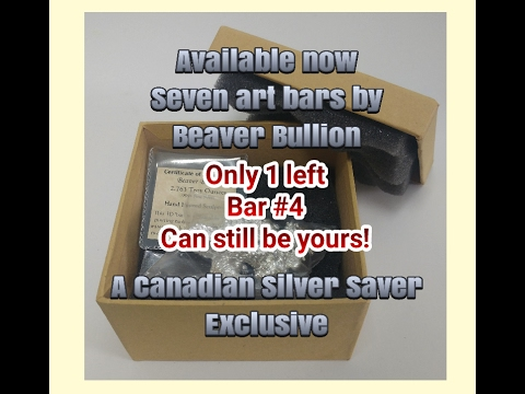 Exclusive Beaver Bullion Art Bar Sale. Canadian Silver Savers 100 Days of Silver Stacking Day 2