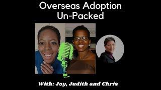 Overseas Adoption Unpacked