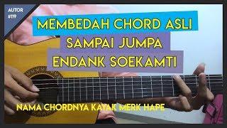 Tutorial Gitar (SAMPAI JUMPA - ENDANK SOEKAMTI) VERSI ASLI LENGKAP!