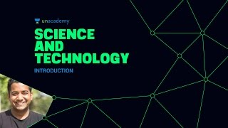 Download Unacademy - Science and Technology: Introduction 1.1 UPSC IAS Preparation Roman Saini Mp3 and Videos