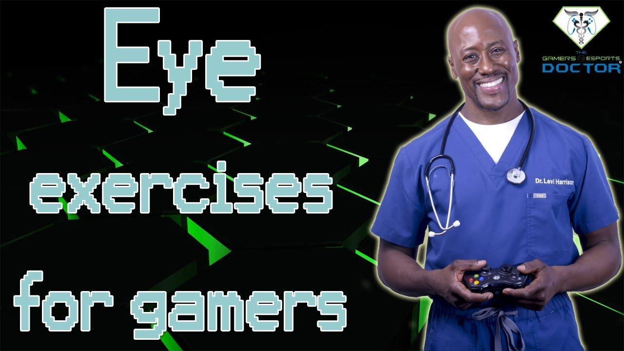 Download Eye Exercises For Gamers!