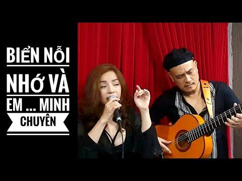 Biển NỖI NHỚ và EM / Minh Chuyên trong buổi tối hát live