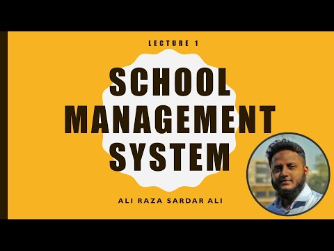Lecture 1 : School Management System