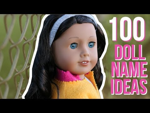 TOP 100 GIRL DOLL NAME IDEAS