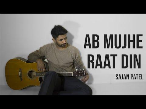 ab-mujhe-raat-din-|-sajan-patel-|-cover-|-deewana