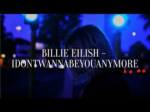 Billie Eilish - Idontwannabeyouanymore (рус. саб)