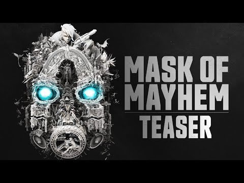 Borderlands Teaser - Mask of Mayhem