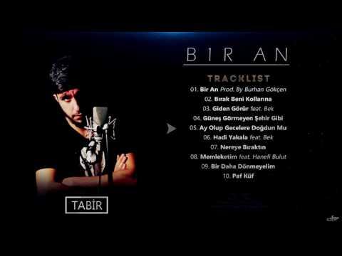 Tabir - Ay Olup Gecelere Doğdun Mu (Official Audio)