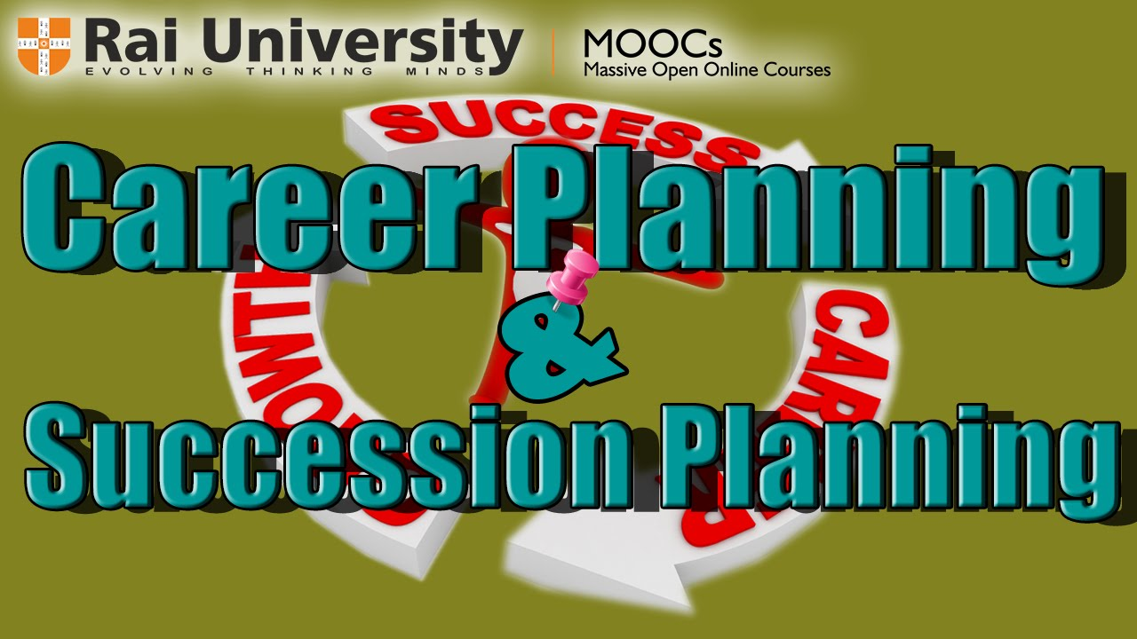 career planning and succession planning human resource management career planning and succession planning human resource management