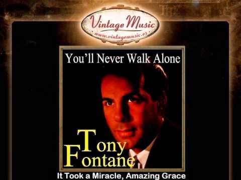 Tony Fontane -- It Took a Miracle, Amazing Grace