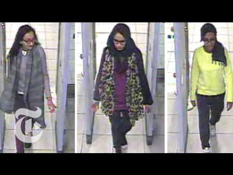 Girls Chose ISIS Over London | The New York Times