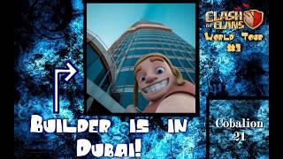 Builder is now in Dubai! World Tour #3 | Clash Of Clans