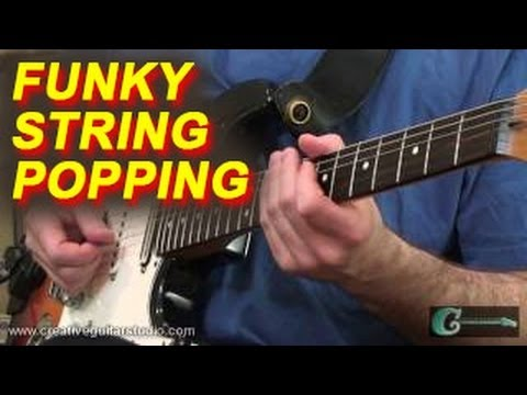 GUITAR TECHNIQUE: Funky Guitar String Popping