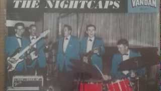 The Nightcaps: Wine, Wine, Wine - Complete Album