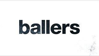 Ballers | 3ra Temporada