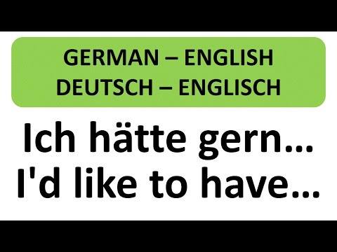 "Deutsch lernen - ""Ich hätte gern ..."" ""I'd like to have ..."" - Learn German - useful sentences"