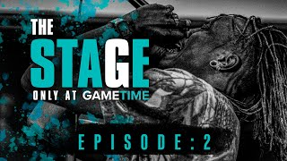 The Stage Presented by GameTime: Episode - 2