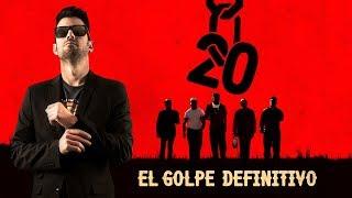 EL GOLPE DEFINITIVO - ESPECIAL 20 MILLONES