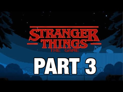 Stranger Things The Game! | Part 3 | Chapter 3 - The voice in the radio. ( Walkthrough )