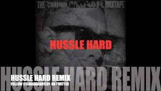 HUSTLE HARD REMIX LOS