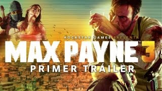 Max Payne 3 - Primer Tráiler Español