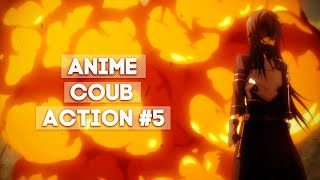 ANIME COUB [ ACTION #5 ]