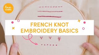 Embroidery Basics - French Knot