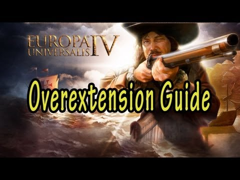 Europa Universalis IV Overextension Guide