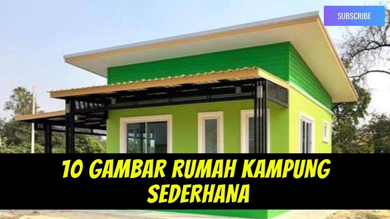 10 Gambar Rumah Kampung Sederhana Desain Rumah Sederhana Model Rumah Sederhana Rumah Kampung Youtube