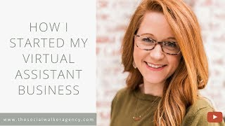 How I Started My Business as a Virtual Assistant