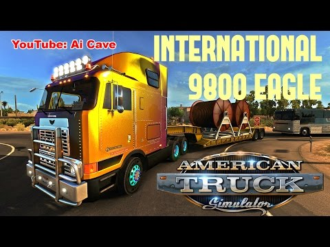 American Truck Simulator Mods - INTERNATIONAL 9800 EAGLE Cable Delivery from Bakersfield to Barstow