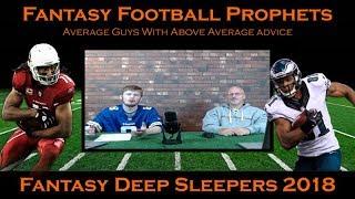 Fantasy Football Deep Sleepers 2018